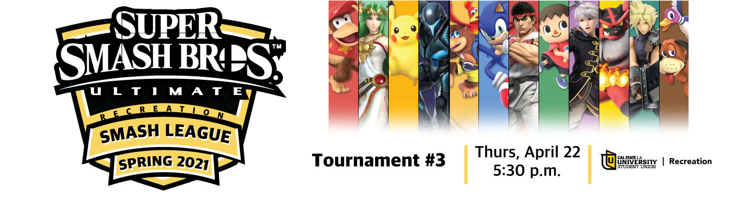 Super Smash brothers Smash league. Hosted by University-student union Recreation. Thursday, April 22 at 5:30pm. apply clicking this image!