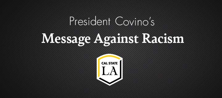 President Covino's message against racism
